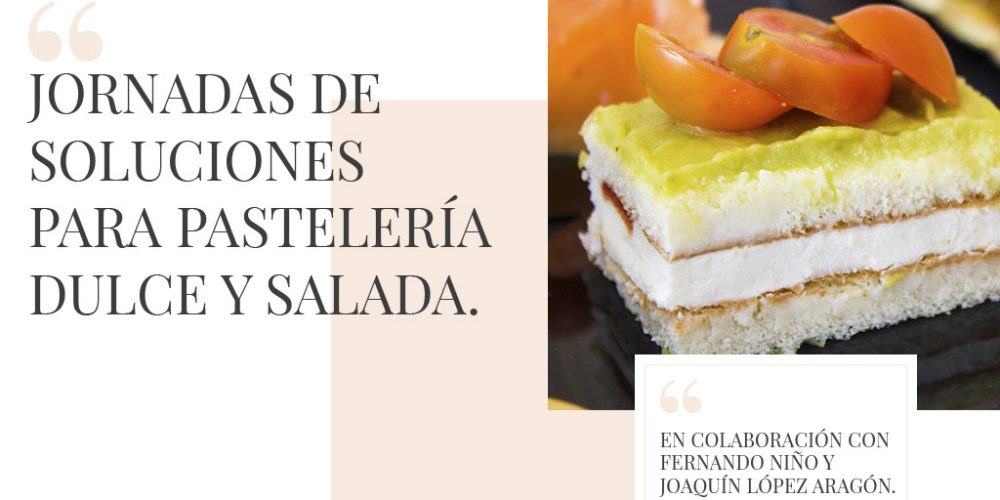 """Jornada """"Soluciones para pastelería Dulce&Salada"""""""