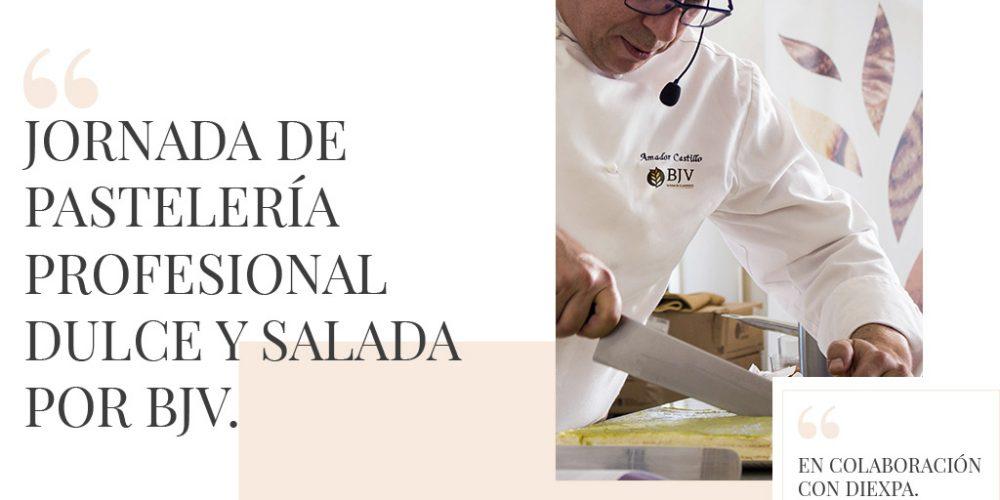 Jornada de pastelería profesional Dulce y salada junto de BJV junto a Diexpa
